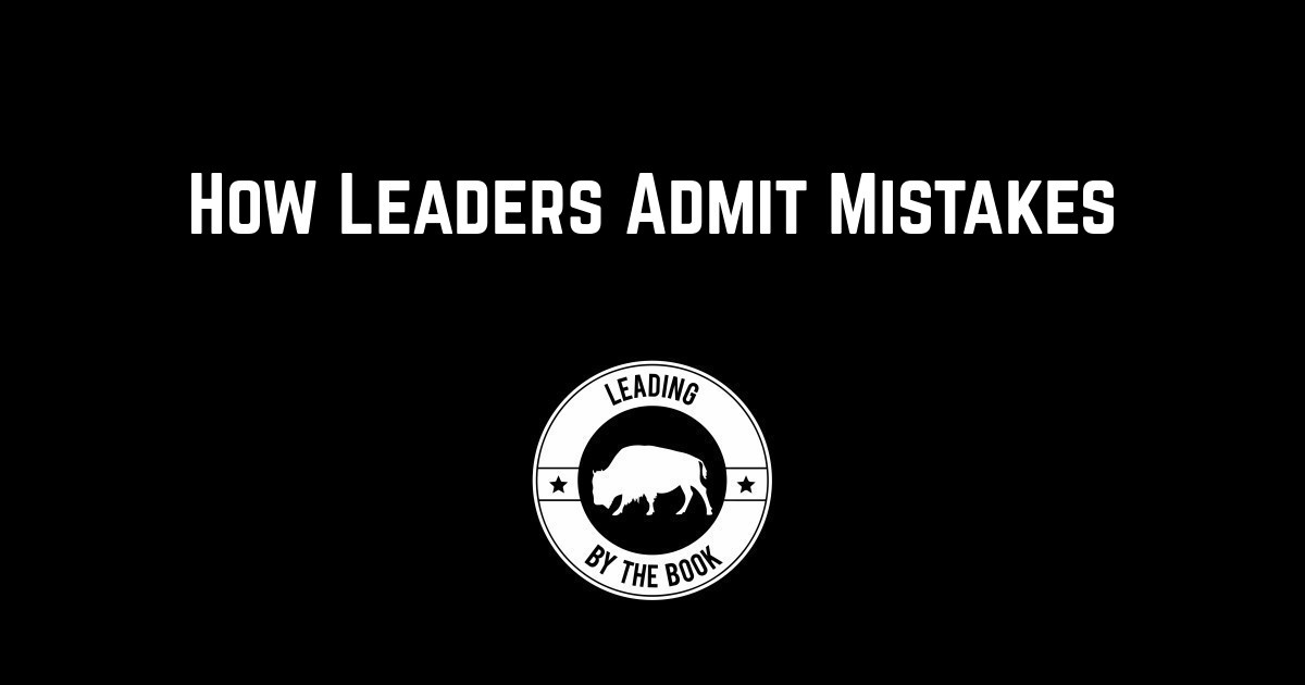 How Leaders Admit Mistakes