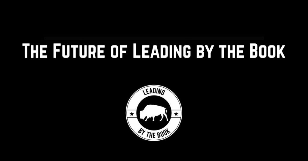 The Future of Leading by the Book